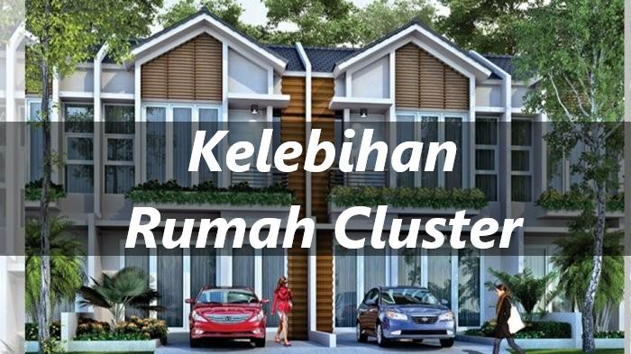 Rumah Cluster, Hunian Rumah Dengan Banyak Kelebihan