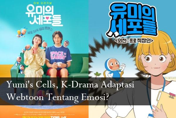 Yumi's Cells, K-Drama Adaptasi Webtoon Tentang Emosi?