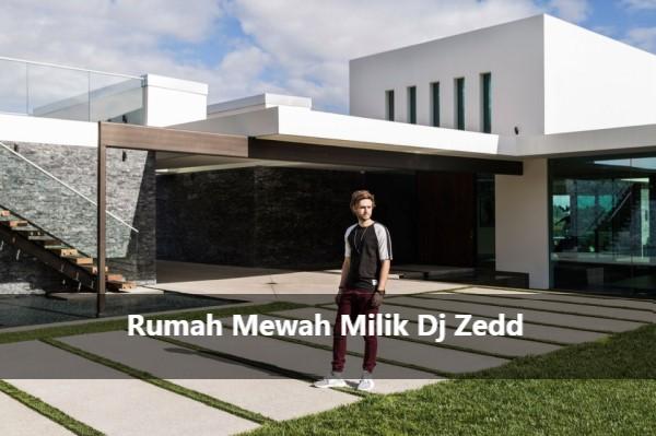 Rumah Mewah Milik Zedd